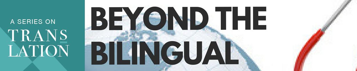 Interpreting - Beyond the Bilingual