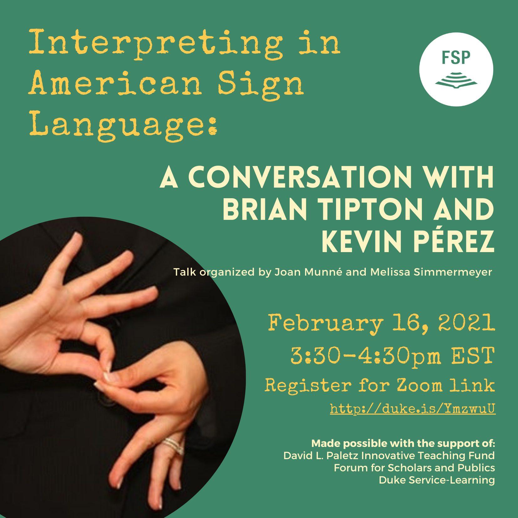 Interpreting in American Sign Language