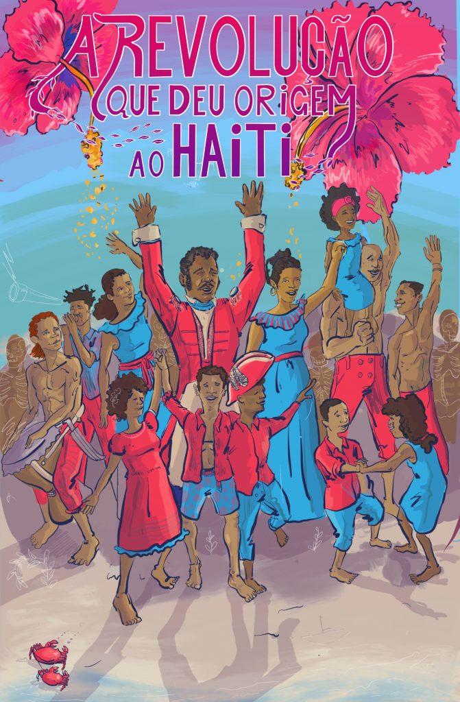 The Revolution That Gave Birth to Haiti - Portuguese Translation